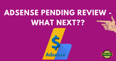 Adsense pending review what next okey ravi
