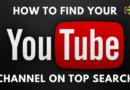 HOW to find your youtube channel on top search Okey Ravi