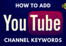How to add keywords to your Youtube Channel