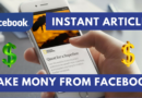 make money from facebook instant articles