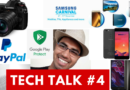 Tech Talk  #4 – Redmi Y1 Next Sale, Eluga i5, MOTO X4, Mi Air Purifier, Idea 179, Paypal, Samsung carnival