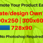 How to create a 300x250, 728x90, 300x600 ads & place to website | Design Your Own ads