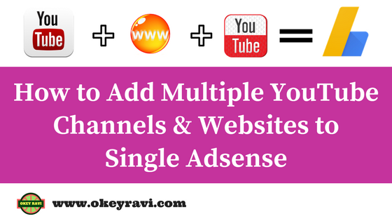 How to use Single Adsense to Monetise Multiple YouTube Channels
