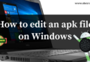 How to edit apk file on Windows 7/8/10 | Modify Android apps easily