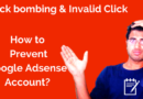 Click Bombing Invalid Clicks How to Prevent Google Adsense