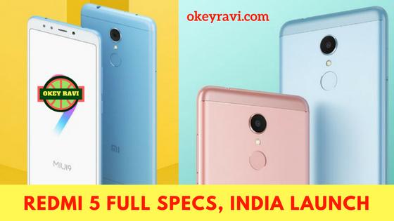 Redmi 5 full phone specifications Okey ravi