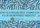 How to choose Best Theme for Your WordPress Website
