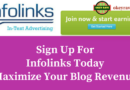 How to apply for Infolinks to Maximize Your Blog Revenue