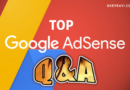 Top Google Adsense queries and solutions