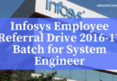 Infosys Employee Referral Drive 2016-17 Batch for System Engineer