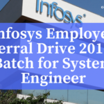 Infosys Employee Referral Drive 2019-20 Batch for System Engineer