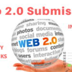Web 2.0 Submission Sites List 2018 | Create High Quality Backlinks