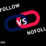 DoFollow vs NoFollow | Impact of No Follow On Websites