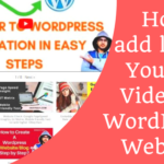 How to add latest YouTube Videos in WordPress Website?