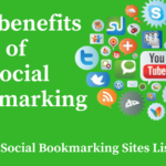 Social Bookmarking SEO Benefits - Top 10 Sites to Share Your Contents