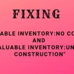 Fix Valuable Inventory Under Construction & No Content Violation
