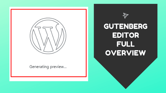 Gutenberg Editor Full Overview okay ravi
