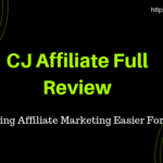 CJ Affiliate Beginner Guide 2019 | Full Review | Payment Proof