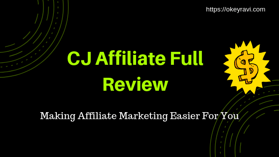 Cj Affiliate Full Review and payment proof By Okey Ravi Seo Expert