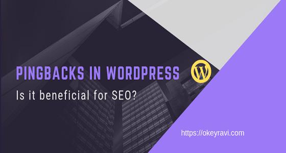 Pingbacks in Wordpress, seo benefits of pingback