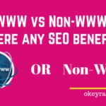 WWW vs non-WWW which is beneficial for SEO? Redirection