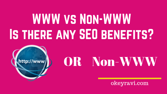 WWW vs Non-WWW SEO benefits Okey ravi
