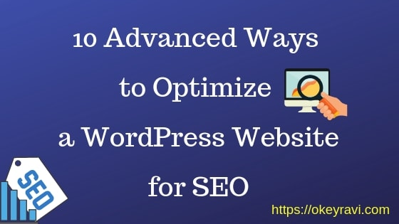 10 Advanced Ways to Optimize a WordPress Website for SEO