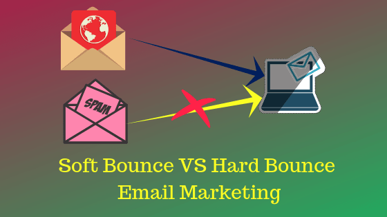 Email marketing - Soft Bounce vs hard Bounce-okey ravi
