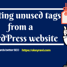 deleting Unused tags from a WordPress Website an Okey ravi approach