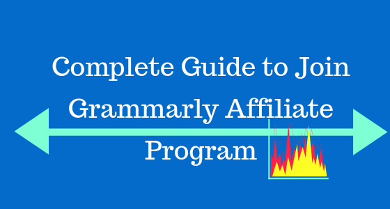 Complete Guide to Join Grammarly Affiliate Program