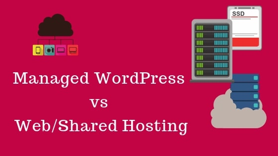 Managed WordPress vs Web_Shared Hosting
