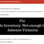 Resolve Valuable Inventory: Not Enough Content AdSense Violation