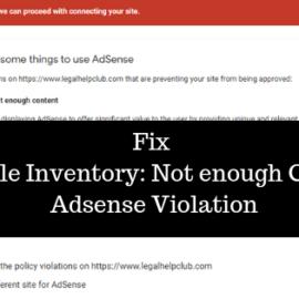 Fix valuable Inventory_ Not enough Content Adsense Violation