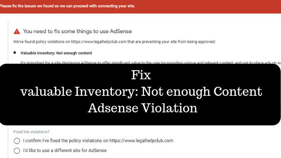 Fix valuable Inventory_ Not enough Content Adsense Violation
