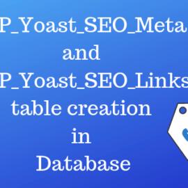 WP_Yoast_SEO_meta and WP_Yoast_SEO_Links table creation in Database