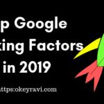 Top 15 Google Ranking Factors for Websites in 2019