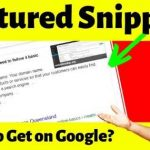 Video - How to get Featured Snippets on Google?