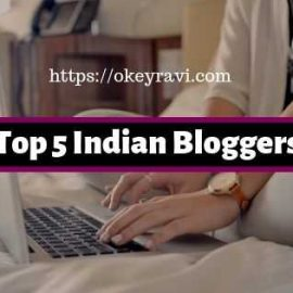 Top 5 Indian Bloggers - Earning more than thousand dollars per month