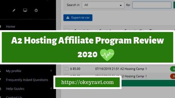 A2 Hosting Affiliate Program Review 2020