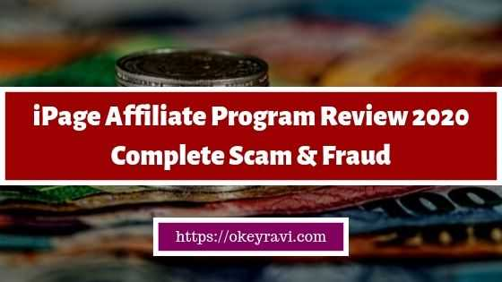 iPage Affiliate Program Review 2020 by Okey Ravi