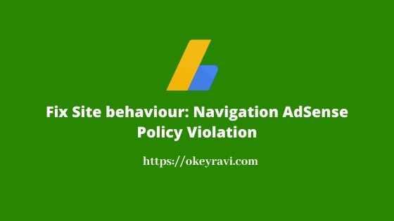 Fix Site Behaviour Navigation AdSense Policy Violation