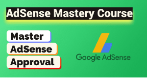 AdSense Mastery Course – Hindi | Lifetime Access