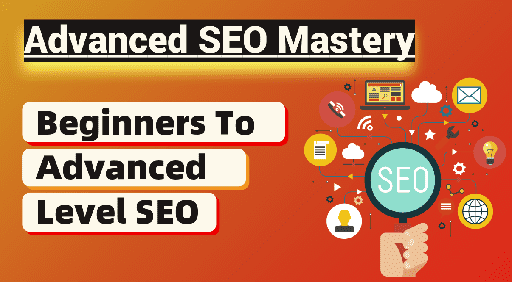 Advanced SEO Mastery Course