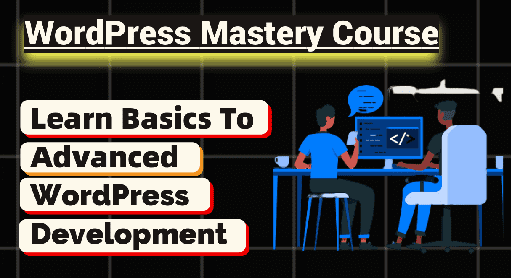 WordPress Mastery Course