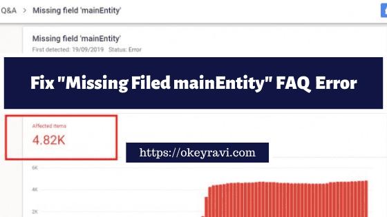 Missing field mainEntity FAQ Error Fix